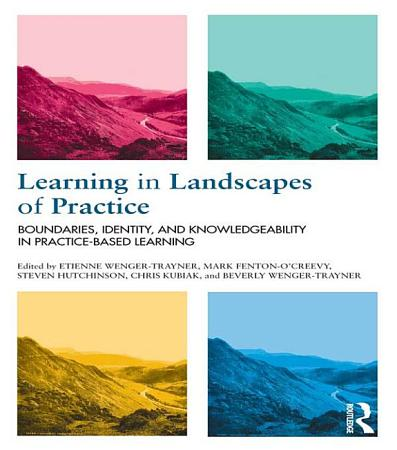 Learning in Landscapes of Practice PDF