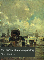 The History of Modern Painting: Volume 4