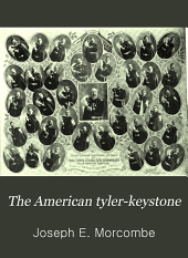 The American Tyler-keystone: Devoted to Freemasonry and Its Concerdant Others, Volume 16, Issue 4