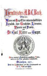 Heraldisches A B C  Buch  Mit 66 Tafeln und 100 in den Text gedruckten Holzschnitten PDF