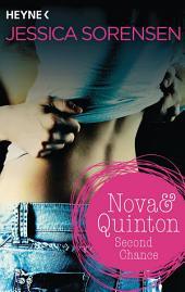 Nova & Quinton. Second Chance: Nova & Quinton 2 - Roman