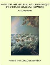 Aventures Merveilleuses Mais Authentiques du Capitaine Corcoran (Complete)