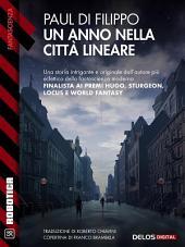 Un anno nella città lineare: Città lineare 1