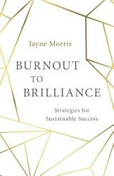 Burnout To Brilliance Book PDF