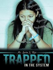 Trapped in the System PDF