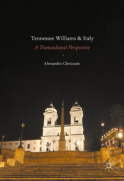 Download Tennessee Williams and Italy Book