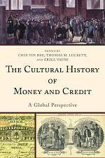 The Cultural History of Money and Credit