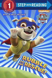 Rubble to the Rescue   Paw Patrol  Book