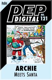 Pep Digital Vol. 121: Archie Meets Santa