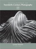 Encyclopedia of Twentieth century Photography PDF
