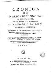 Crónica de D. Alfonso el Onceno de este nombre, de los reyes que reynaron en Castilla y en Leon: Volumen 1