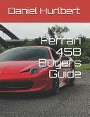 Ferrari 458 Buyers Guide