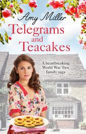 Telegrams and Teacakes: A heartbreaking World War Two family saga