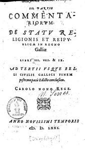 Commentarii de statu religionis et reipublicae in regno Galliae: Volume 3