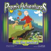 Prems Adventures: Book 1: ...To the Market