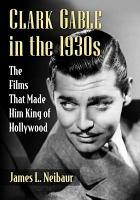 Clark Gable in the 1930s PDF