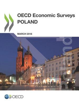 OECD Economic Surveys  Poland 2018 PDF