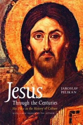 Jesus Through the Centuries