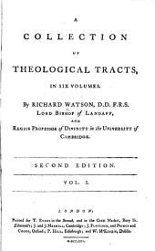 A Collection of Theological Tracts: Volume 1