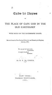 Cabo de Baxos: Or, The Place of Cape Cod in the Old Cartology