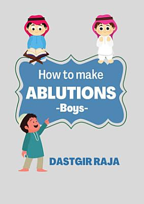 How to Make Ablutions
