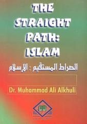 الصراط المستقيم : الإسلام