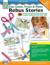 Cut, Color, Trace & Paste Rebus Stories, Ages 5 - 8