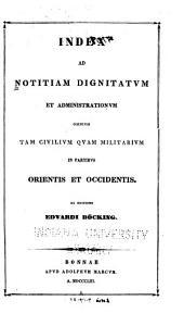 Index ad Notitiam dignitatum: Volume 1, Part 1