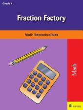 Fraction Factory: Math Reproducibles