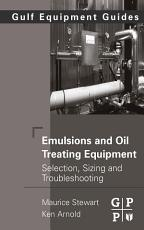 Emulsions and Oil Treating Equipment PDF