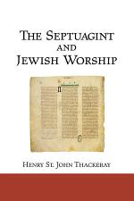 The Septuagint and Jewish Worship