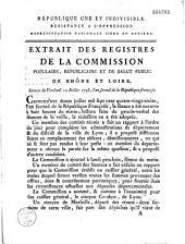 Extrait des registres de la commission populaire, républicaine et de salut public de Rhône et Loire. Séances du Vendredi 12 Juillet 1793...