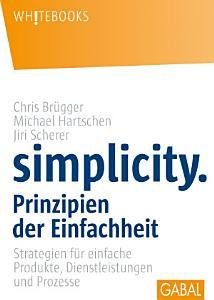 Simplicity  Prinzipien der Einfachheit PDF