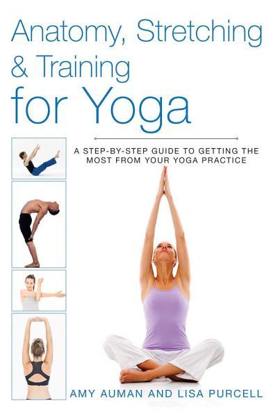 Anatomy  Stretching   Training for Yoga PDF