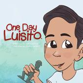 One Day Luisito