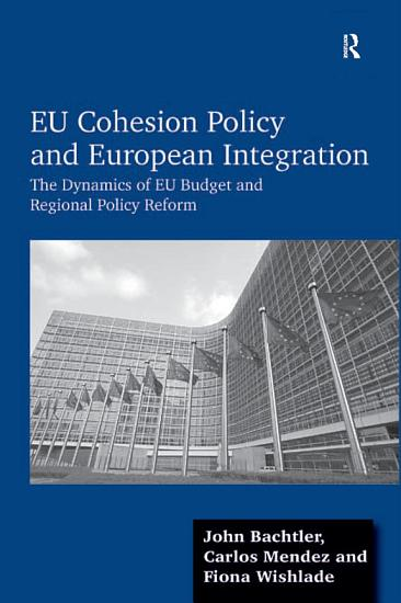 EU Cohesion Policy and European Integration PDF