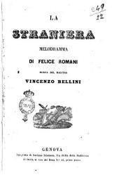La straniera melodramma di Felice Romani