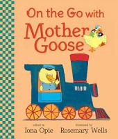 On the Go with Mother Goose PDF
