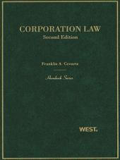Gevurtz's Corporation Law, 2d (Hornbook Series): Edition 2