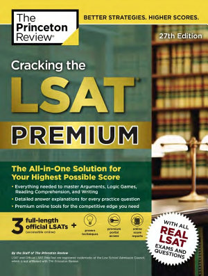 Cracking the LSAT Premium with 3 Real Practice Tests  27th Edition