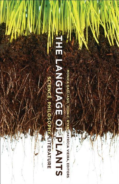 The Language of Plants