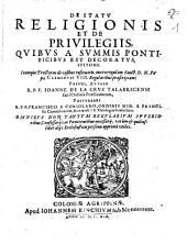 De Statu Religionis Et De Privilegiis, Quibus A Summis Pontificibus Est Decoratus; Epitome