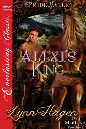 Alexi's King [Pride Valley 1]