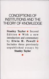 Conceptions of Institutions and the Theory of Knowledge: 2nd Ed.