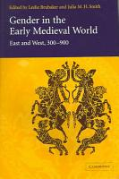 Gender in the Early Medieval World PDF