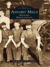 Assabet Mills: Maynard, Massachusetts