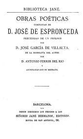 Obras poéticas completas: Precedidas de un prólogo por José García de Villalta. De la biografía del autor por Antonio Ferrer del Río y adornadas con su retrato