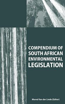 Compendium of South African Environmental Legislation PDF