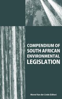 Compendium of South African Environmental Legislation