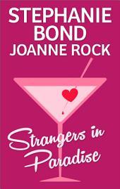 Strangers in Paradise: Club Cupid\Valentine Vixen